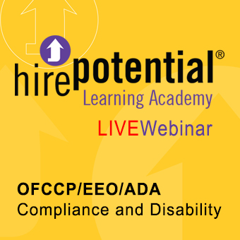 LIVE Webinar OFCCP/EEO/ADA Compliance and Disability