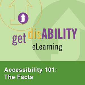 Accessibility 101: The Facts